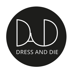DRESS AND DIE